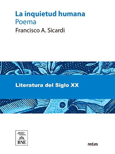 La inquietud humana por Francisco A Sicardi