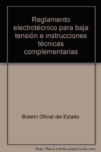 Reglamento electrotecnico para baja tension por Boletín Oficial del Estado