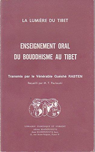 Enseignement oral du bouddhisme au Tibet : La lumière du Tibet
