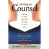 Learning To Counsel, 3rd Edition: Develop the Skills, Insight and Techniques Needed for Counselling Others