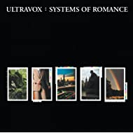Systems Of Romance (Remastered & Expanded)