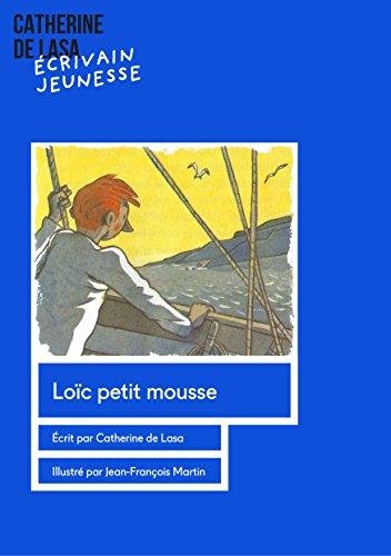 Couverture du livre Loïc, petit mousse