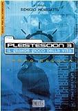 Pleistescion 3. Il grande gioco della vita. Guida per gli animatori