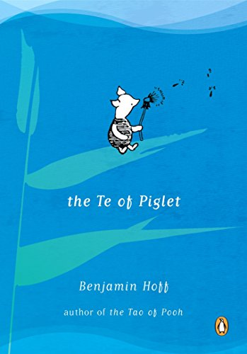 The Te of Piglet por Benjamin Hoff