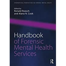 Handbook of Forensic Mental Health Services (International Perspectives on Forensic Mental Health)