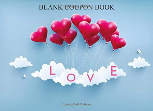 Blank Coupon Book: Great Gift, Up To 40 Coupons, Size: 8.25x6inches, Softcover