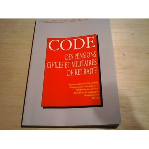 Code des pensions civiles et militaires de retraite (Journal officiel de la République française)