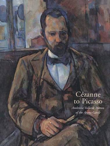Cezanne to Picasso: Ambroise Vollard, Patron of the Avant-Garde (Metropolitan Museum of Art) -