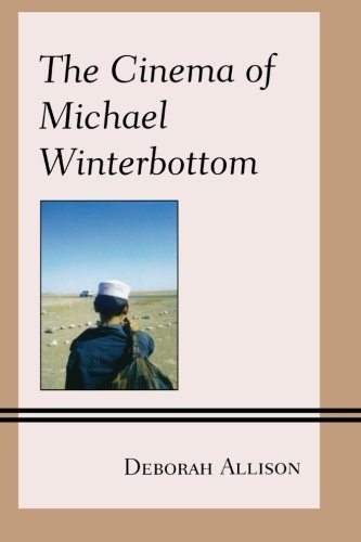 The Cinema of Michael Winterbottom (Genre Film Auteurs) by Deborah Allison (2012-11-06)