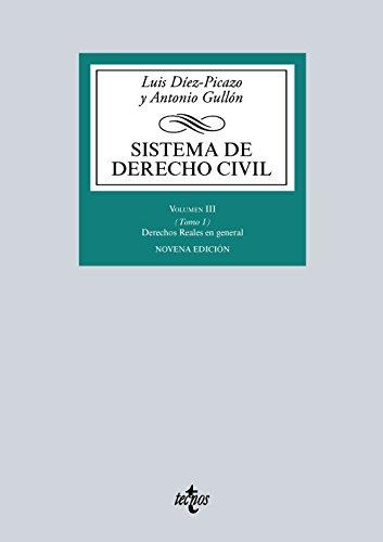 Sistema de Derecho civil: Volumen III (Tomo 1) Derechos Reales en general (Derecho - Biblioteca Universitaria De Editorial Tecnos) por Luis Díez-Picazo