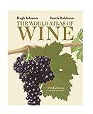 By Hugh Johnson The World Atlas of Wine, 7th Edition (7th edition)