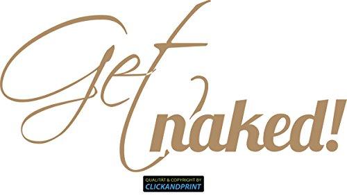CLICKANDPRINT Aufkleber » Get naked!, 30x11,9cm, Hellbraun • Wandtattoo / Wandaufkleber / Wandsticker / Wanddeko / Vinyl