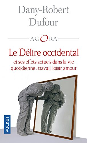 Le Dlire occidental