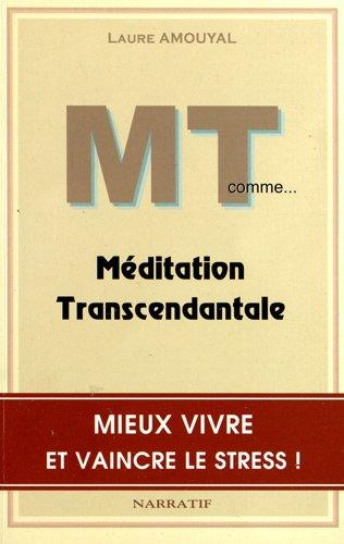 MT comme. Méditation Transcendantale