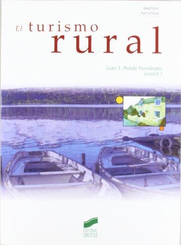 El turismo rural (Gestión turística)