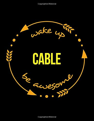 Wake Up Cable Be Awesome | Gift Notebook for a Cable Car Driver, Wide Ruled Journal por Useful Occupation Books