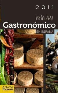 Guía del Turismo Gastronómico en España (2011) (Guías Touring) de Francesc Ribes Gegúndez (8 nov 2010) Tapa blanda