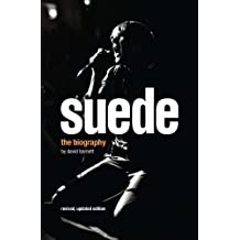 Suede: The Authorised Biography by David Barnett (2013-11-01)