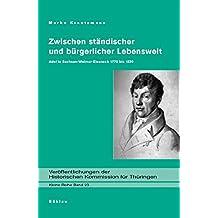 Zwischen ständischer und bürgerlicher Lebenswelt: Adel in Sachsen-Weimar-Eisenach 1770 bis 1830