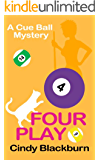 Four Play: A Humorous and Romantic Cozy (Cue Ball Mysteries Book 4) (English Edition)