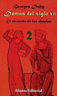Damas del siglo XII. 2. El recuerdo de las abuelas (Libros Singulares (Ls))