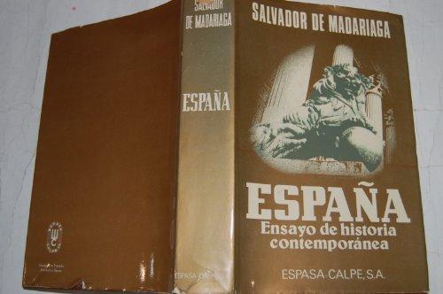 Descargar Libro España.ensayo de historia contemporanea de Salvador De Madariaga
