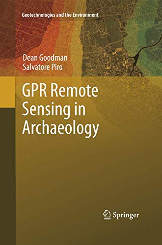 GPR Remote Sensing in Archaeology (Geotechnologies and the Environment) por Dean Goodman