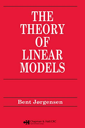 Theory of Linear Models (Chapman & Hall/CRC Texts in Statistical Science Book 21) (English Edition)