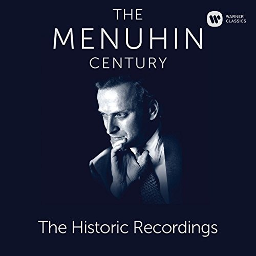 The Menuhin Century - Historic...