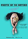 Pointe of No Return (The Dani Spevak Mystery Series, Book 2) (English Edition)