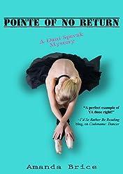 Pointe of No Return (The Dani Spevak Mystery Series, Book 2)