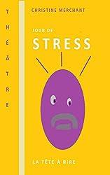 Jour de stress