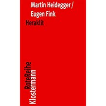 Heraklit: Seminar Wintersemester 1966/67 (Klostermann RoteReihe)