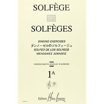 Solfège des Solfèges Volume 1A sans accompagnement