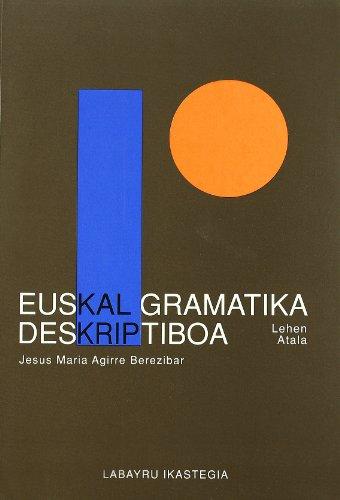(2 Tomo) Euskal Gramatika Deskriptiboa (Gramatika Gaiak) por Jesus Maria Agirre Berzibar