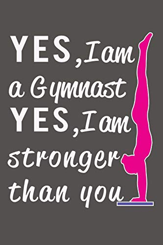 Yes I am a Gymnast, Yes I am Stronger than You