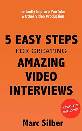 d90d2af9db258 5 Easy Steps for Creating Amazing Video Interviews: Instantly Improve  YouTube & Other Video Production