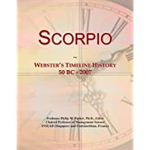 Scorpio: Webster's Timeline History, 50 BC - 2007