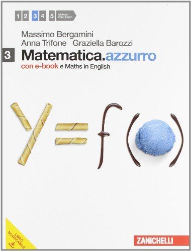 Matematica.azzurro. Con Maths in english. Con espansione online. Per le Scuole superiori. Con DVD-ROM: 3