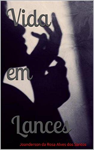 vida-em-lances-historias-livro-1-portuguese-edition