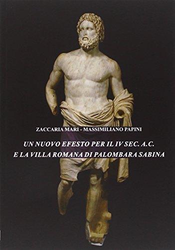 Un nuovo Efesto per il IV sec. a.C. e la villa romana di Palombara Sabina