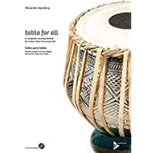 Tabla for All: A complete learning method for Indian tabla percussion set. indische Tabla. Lehrbuch mit CD.
