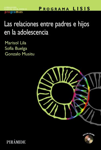 PROGRAMA LISIS: Las relaciones entre padres e hijos en la adolescencia (Ojos Solares - Programas)