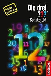 Die drei ??? Schutzgeld (drei Fragezeichen): Kurzgeschichte 12