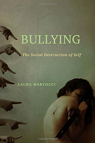 Bullying The Social Destruction Of Self
