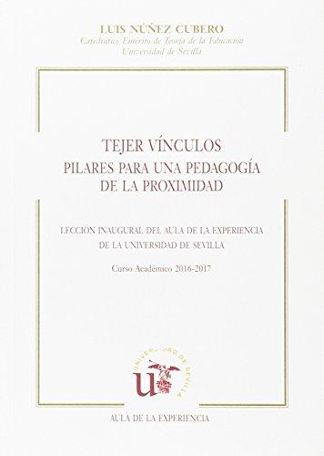 TEJER VÍNCULOS, PILARES PARA UNA PEDAGOGÍA DE LA LECCIÓN (Textos Institucionales)