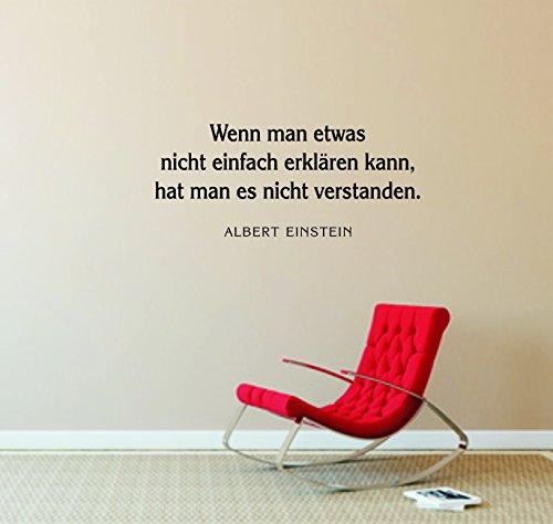 Wandtattoo: 'Wenn man etwas nicht einfach erklären kann, hat man es nicht verstanden.' -Albert Einstein- Spruch, Zitat, Weisheit//Farb- und Größenwahl (Braun - 1060 mm x 450 mm)