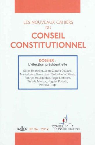 Les cahiers du conseil constitutionnel nº34 par Conseil Constitutionnel