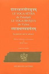 Le Yoga-Sutra de Patanjali: Suivi du Yoga-Bhashya de Vyasa