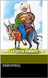 Mulla Nasruddin Humorous Tales